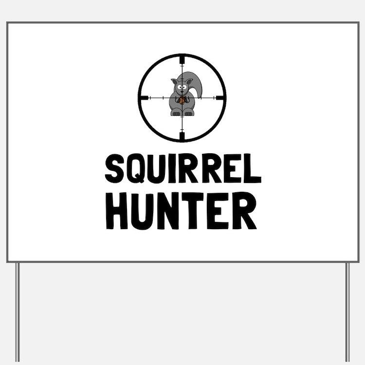 Squirrel Hunter Yard Sign