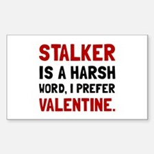 Stalker Valentine Decal