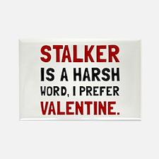Stalker Valentine Magnets
