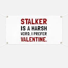 Stalker Valentine Banner