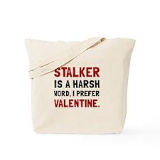 Stalker Valentine Tote Bag