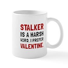 Stalker Valentine Mugs