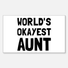 Worlds Okayest Aunt Decal