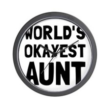 Worlds Okayest Aunt Wall Clock