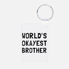 Worlds Okayest Brother Keychains