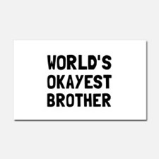 Worlds Okayest Brother Car Magnet 20 x 12