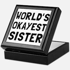 Worlds Okayest Sister Keepsake Box