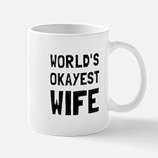 Worlds Okayest Wife Mugs