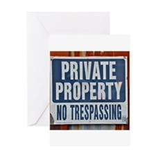 PRIVATE PROPERTY! Greeting Cards
