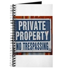 PRIVATE PROPERTY! Journal