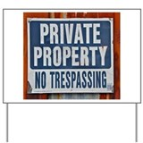 Private property Yard Signs