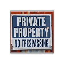 PRIVATE PROPERTY! Sticker