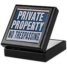 PRIVATE PROPERTY! Keepsake Box