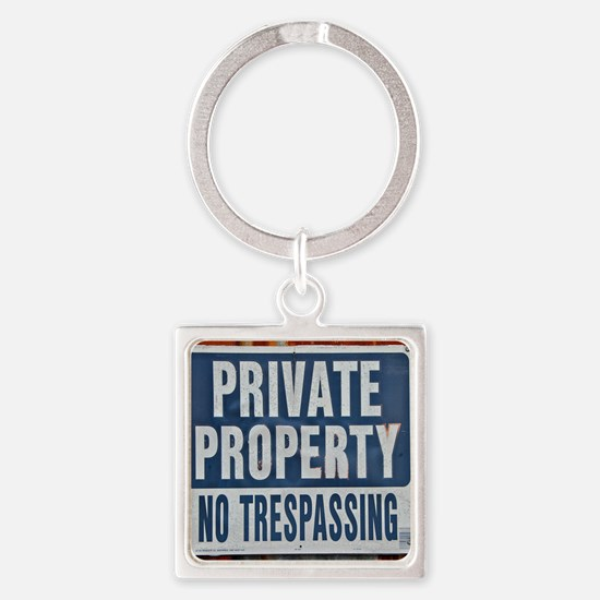 PRIVATE PROPERTY! Keychains