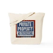 PRIVATE PROPERTY! Tote Bag