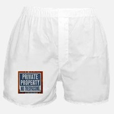 PRIVATE PROPERTY! Boxer Shorts
