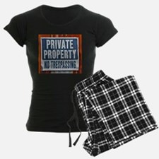 PRIVATE PROPERTY! Pajamas