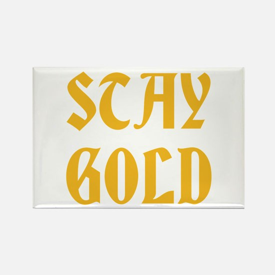 STAY GOLD Magnets
