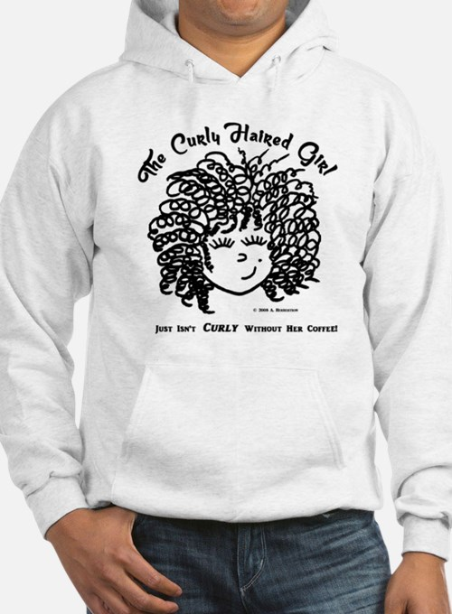 Just isn't curly without coffee Hoodie