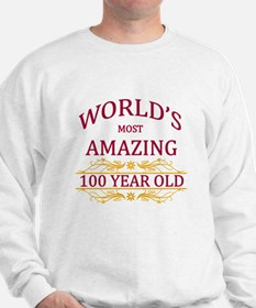 100th. Birthday Sweatshirt