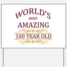 100th. Birthday Yard Sign