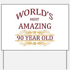 90th. Birthday Yard Sign