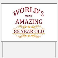 85th. Birthday Yard Sign