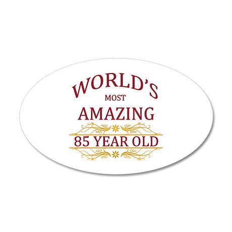 85th. Birthday 35x21 Oval Wall Decal