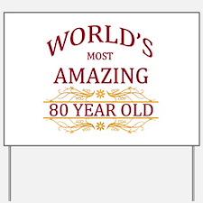 80th. Birthday Yard Sign