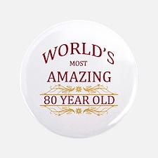 """80th. Birthday 3.5"""" Button"""