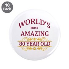 "80th. Birthday 3.5"" Button (10 pack)"
