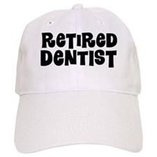 Retired dentist Baseball Baseball Cap