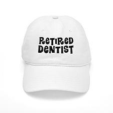 Retired dentist Baseball Hat