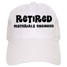 Retired materials engineer Baseball Baseball Cap