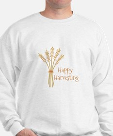 Happy Harvesting Sweatshirt