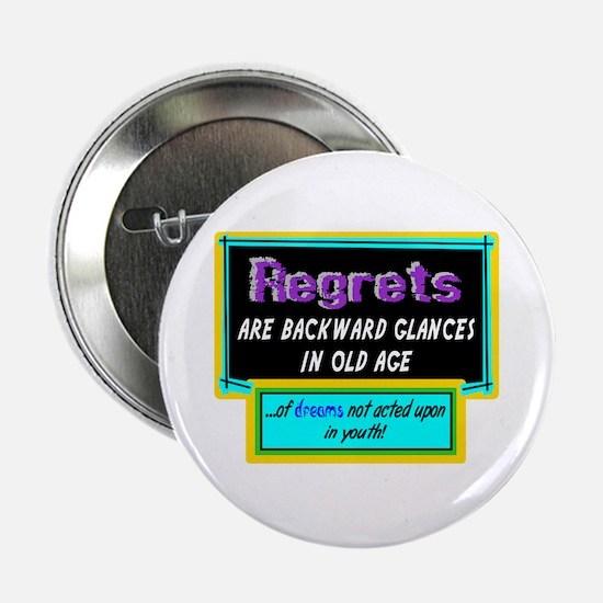 "Regrets 2.25"" Button"