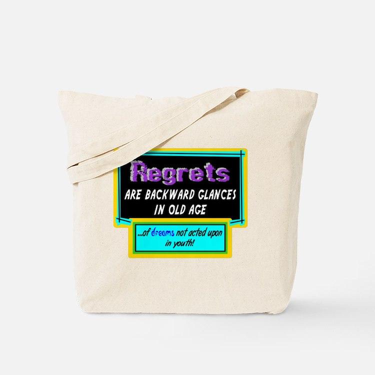 Regrets Tote Bag