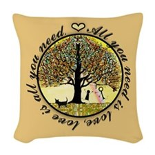 All you need is love. Woven Throw Pillow