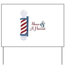 Shave And A Haircut Yard Sign