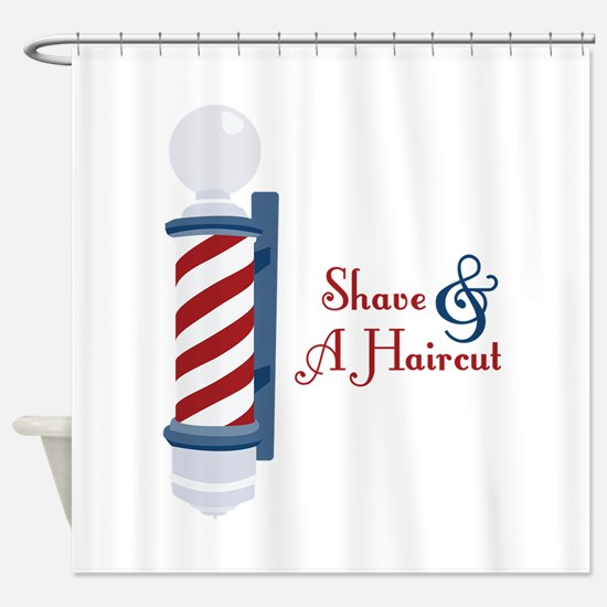 Shave And A Haircut Shower Curtain