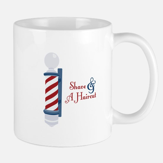 Shave And A Haircut Mugs