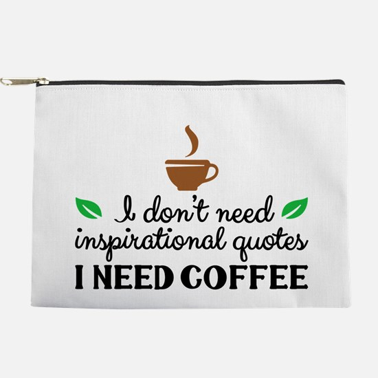 I need coffee Makeup Pouch