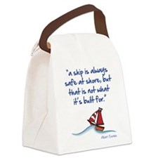 A ship is always safe at shore Canvas Lunch Bag