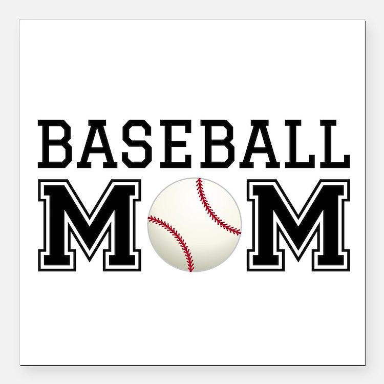 "Baseball mom Square Car Magnet 3"" x 3"""
