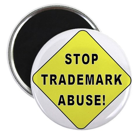 "Stop Trademark Abuse! 2.25"" Magnet (100 pack)"