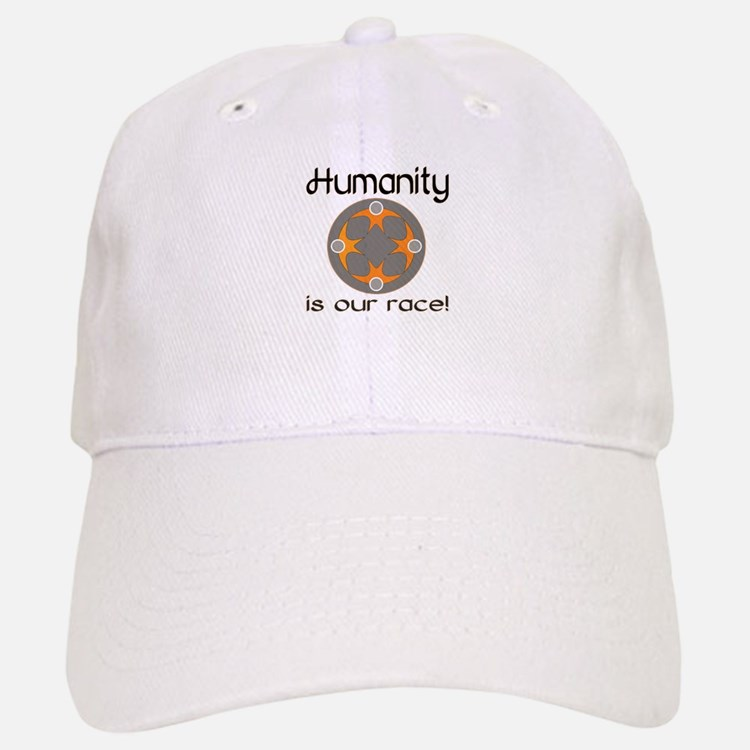 Humanity is Our Race! Baseball Baseball Cap