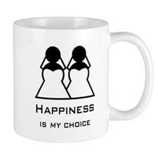 Happiness Is My Choice-Bride And Bride-Gay Mugs