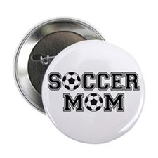 "Soccer mom 2.25"" Button"