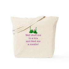 Stuff Me In A Bra Tote Bag