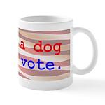 I Own A Dog Mug